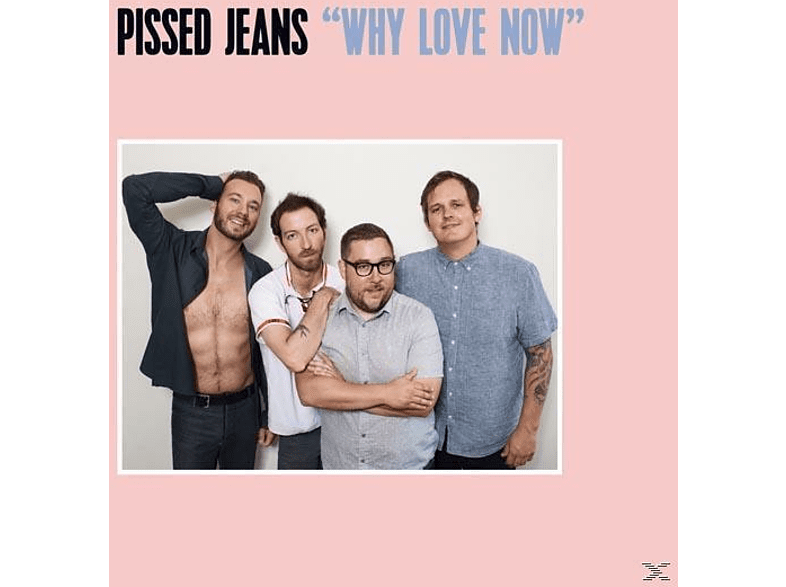 Pissed Jeans - Why Love Now [CD]