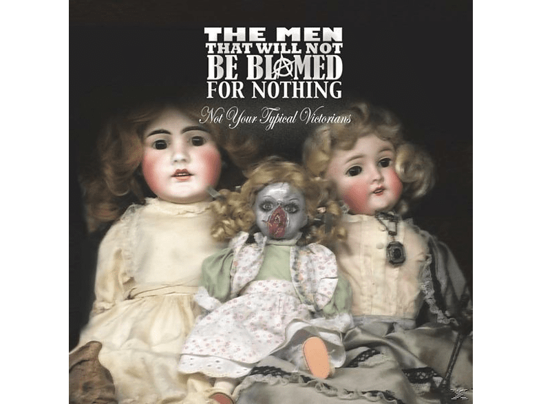 The Men That Will Not Be Blamed For Nothing - Not Your Typical Victorians [Vinyl]