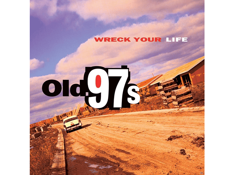 Old 97's - Wreck Your Life (LTD Heavyweight LP) [Vinyl]