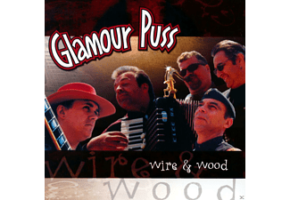 Glamour Puss - Wire & Wood  - (CD)