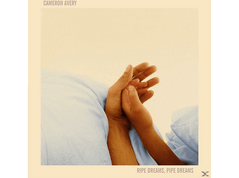 Cameron Avery - Ripe Dreams,Pipe Dreams [LP + Download]