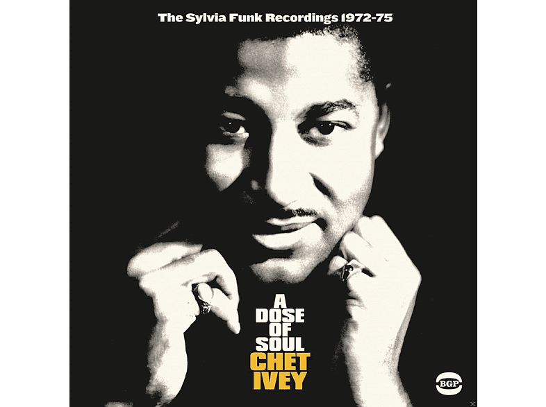 Chet Ivey - A Dose Of Soul-The Sylvia Funk Recordings 1971-7 [CD]