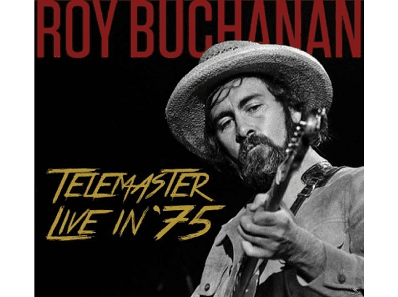 Roy Buchanan - Telemaster Live In '75 [CD]