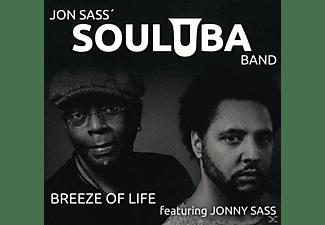 Jon Sass' Souluba Band - Breeze Of Life  - (CD)