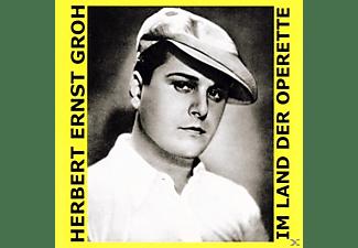 Herbert Ernst Groh - Im Land Der Operette  - (CD)