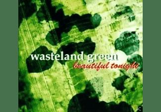 Wasteland Green - Beautiful Tonight  - (CD)