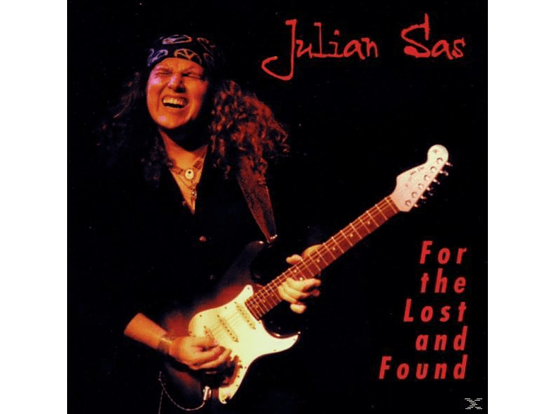 Julian Sas - For The Lost And Found [CD]