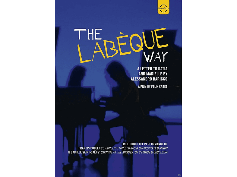 Alessandro Baricco, Berliner Philharmoniker, Sir Simon Rattle - The Labeque Way [DVD]