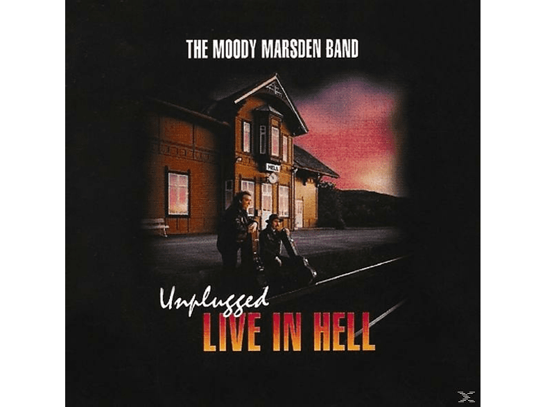 The Moody Marsden Band - Live In Hell [CD]