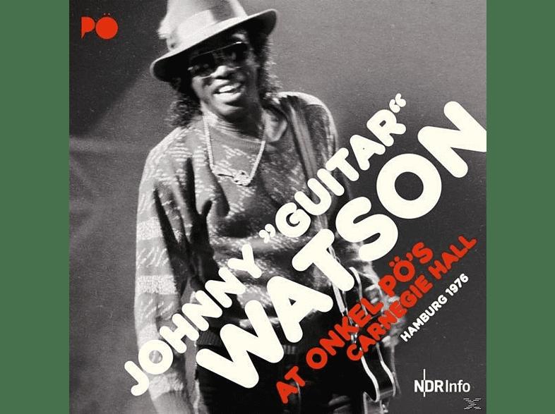 "Johnny ""guitar"" Watson - At Onkel PÖ's Carnegie Hall Hamburg 1976 [CD]"