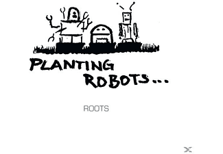 Planting Robots - Roots  - (CD)