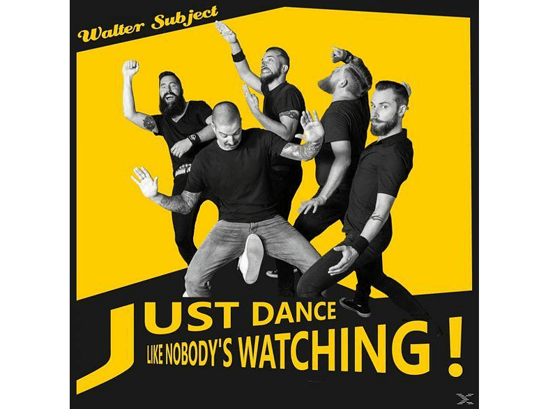 Walter Subject - Just Dance Like Nobody's Watching [CD]