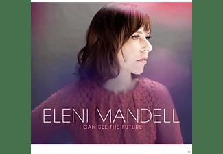Eleni Mandell - I CAN SEE THE FUTURE  - (CD)