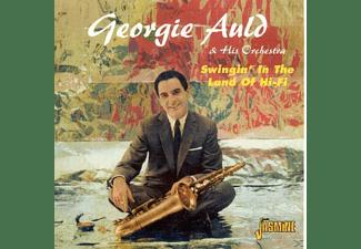 Auld Georgie - Swingin  In The Land Of Hi-Fi  - (CD)