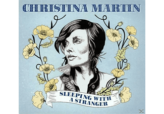 Christina Martin - Sleeping With A Stranger  - (CD)