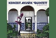 Keimzeit Akustik Quintett - Albertine [CD]