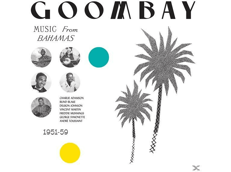 VARIOUS - GOOMBAY! Music from the Bahamas 1951-59 [Vinyl]