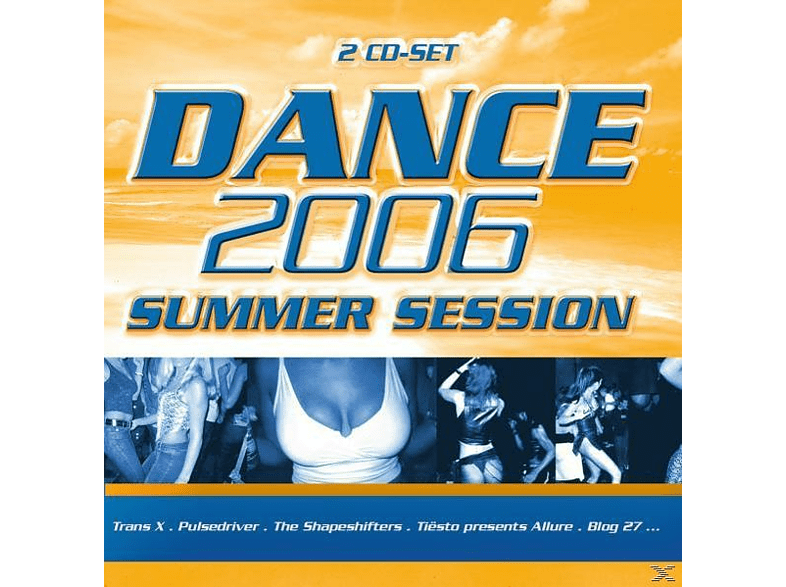 VARIOUS - DANCE 2006 - SUMMER SESSION [CD]