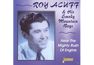 Roy Acuff - HEAR THE MIGHTY RUSH OF ENGINE  - (CD)