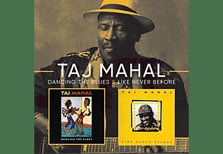Taj Mahal - Dancing The Blues/Like Never Before  - (CD)