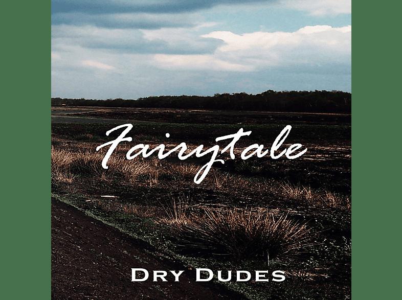 Dry Dudes - Fairytale [CD]