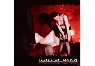 Edge Of Dawn - Anything that gets you through  - (CD)