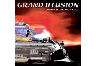 Grand Illusion - ORDINARY JUST WON'T DO  - (CD)