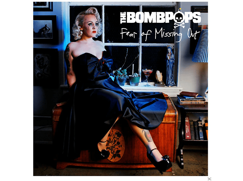 The Bombpops - Fear Of Missing Out [CD]