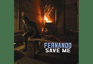 Fernando - Save Me  - (CD)