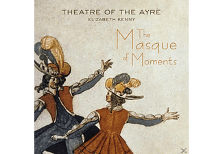 Elizabeth/theatre Of The Ayre Kenny - The Masque of Moments  - (CD)
