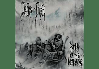 Deeds Of Flesh - PATH OF THE WEAKENING  - (CD)