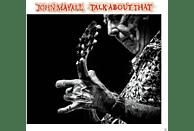 John Mayall - Talk About That [Vinyl]