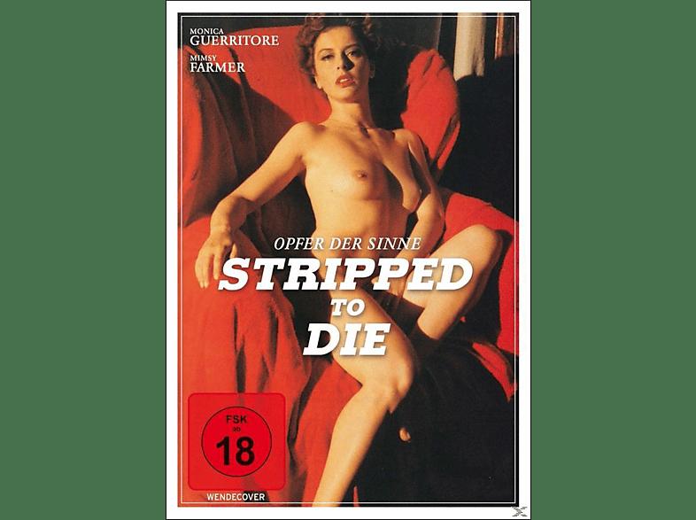 Stripped to Die - Opfer der Sinne [DVD]