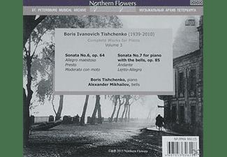 Boris Tishchenko, Alexander Mikhailov - Klavierwerke Vol.3 (Klaviersonaten 6 & 7)  - (CD)