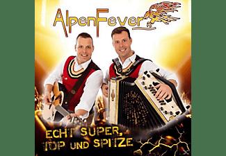 Alpenfever - ECHT SUPER,TOP UND SPITZE  - (CD)