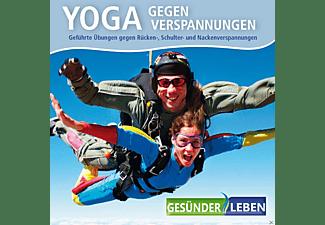Gesünder Leben - Yoga Gegen Verspannungen  - (CD)