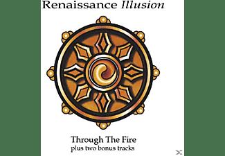 Renaissance Illusion - Through The Fire  - (CD)
