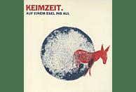 Keimzeit - Auf Einem Esel Ins All [Vinyl]