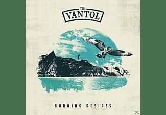 Tim Vantol - Burning Desires (Digipak)  - (CD)
