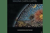Magna Carta Cartel - Goodmorning Restrained [CD]