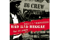 8°6 Crew - Bad Bad Reggae-Menil Express-Oi Years [CD]
