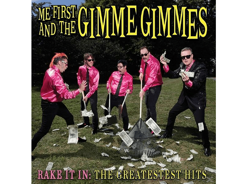 Me First And The Gimme Gimmes - Rake It In:The Greatestest Hits LP [Vinyl]