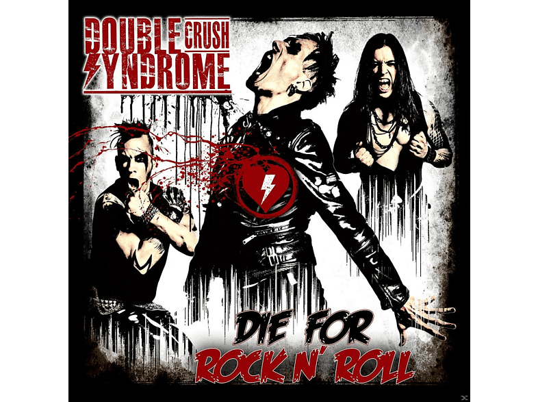 Double Crush Syndrome - Die For Rock N' Roll [Vinyl]