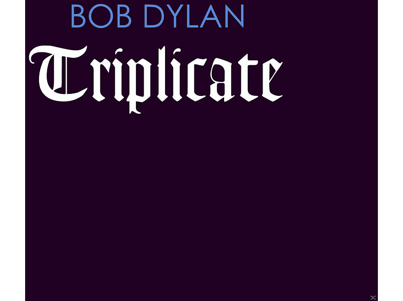 Bob Dylan - Triplicate (Deluxe Limited Edition LP) [Vinyl]