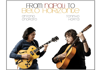 AntonioAntonio Onorato, Toninho Horta - From Napoli To Belo Horizonte  - (CD)