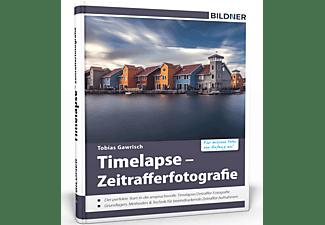 Timelapse - Zeitrafferfotografie