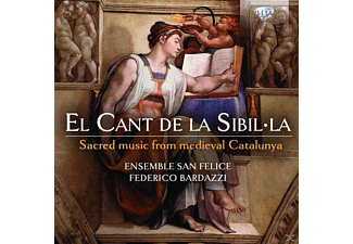 Ensemble San Felice - El Cant De La Sibilla: Sacred Music From Medieval - (CD)