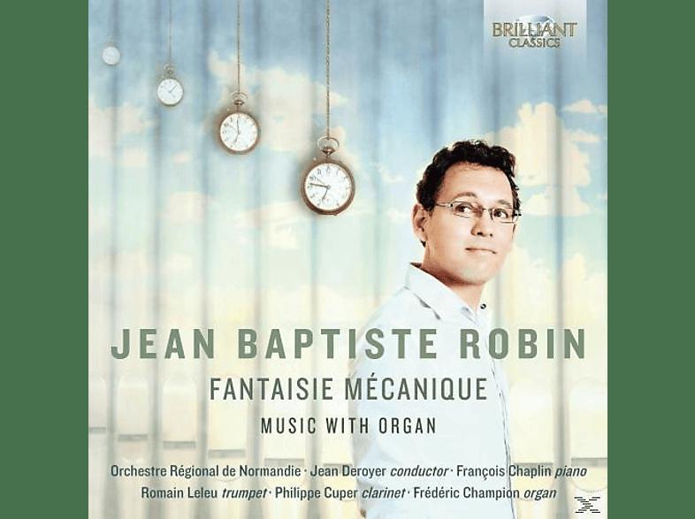 Orchestre Régionale De Normandie - Robin: Fantaisie Mécanique Music With Organ [CD]