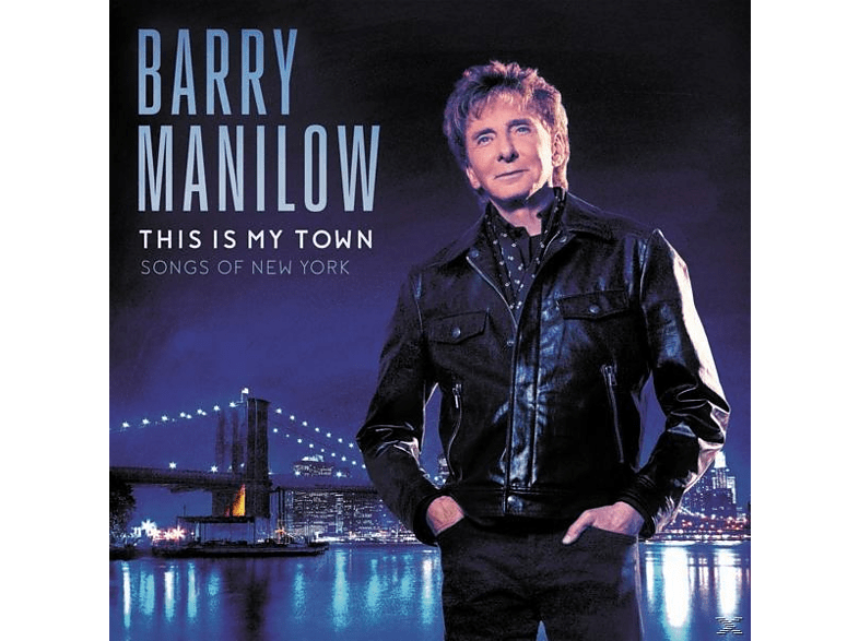 Barry Manilow - THIS IS MY TOWN - SONGS OF NEW YORK [CD]