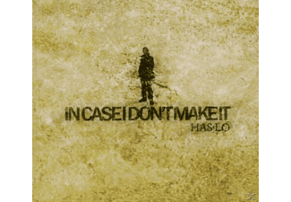 Has-lo - In Case I Don't Make It - (CD)